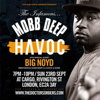 Havoc + Big Noyd at Cargo on Sunday 23rd September 2018