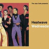 Heatwave at Jazz Cafe on Wednesday 9th October 2019