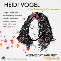 Heidi Vogel (Cinematic Orchestra) at Archspace on Wednesday 26th July 2017
