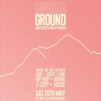 Higher Ground at Horse & Groom on Saturday 26th May 2018