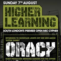 Higher Learning at The Birds Nest on Sunday 7th August 2016
