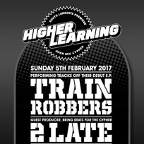 Higher Learning at The Birds Nest on Sunday 5th February 2017