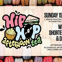 Hip-Hop Afternoon Tea at Hoxton Square Bar & Kitchen on Sunday 15th September 2019