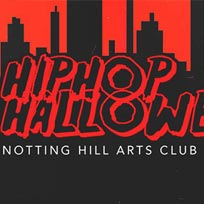 Hip Hop Halloween at Notting Hill Arts Club on Tuesday 31st October 2017