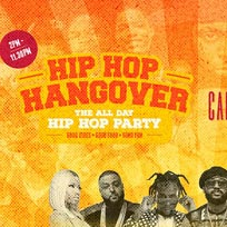 Hip Hop Hangover at Cargo on Sunday 19th August 2018