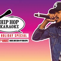 Hip Hop Karaoke August Bank Holiday Special at Hoxton Square Bar & Kitchen on Sunday 26th August 2018