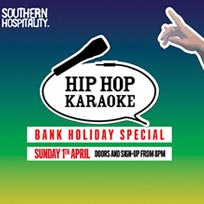 Hip Hop Karaoke Easter Sunday Bank Holiday Special! at Hoxton Square Bar & Kitchen on Sunday 1st April 2018