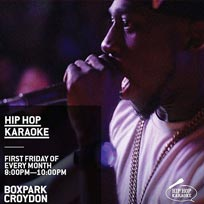 Hip Hop Karaoke at Boxpark Croydon on Friday 1st March 2019