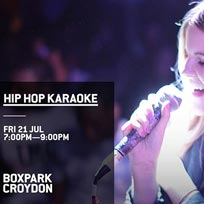 Hip Hop Karaoke at Boxpark Croydon on Friday 21st July 2017