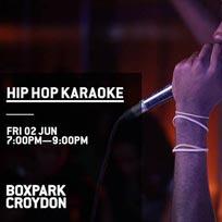Hip Hop Karaoke at Boxpark Croydon on Friday 2nd June 2017