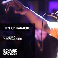 Hip Hop Karaoke at Boxpark Croydon on Friday 8th September 2017