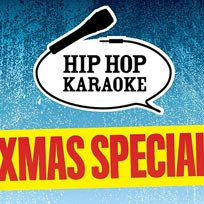 Hip Hop Karaoke at Queen of Hoxton on Thursday 19th December 2019