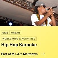Hip Hop Karaoke at Royal Festival Hall on Wednesday 14th June 2017