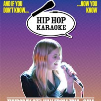Hip Hop Karaoke at Queen of Hoxton on Thursday 27th July 2017