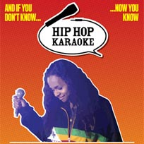 Hip Hop Karaoke at Queen of Hoxton on Thursday 11th May 2017