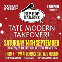 Hip Hop Karaoke at Tate Modern on Saturday 14th September 2019