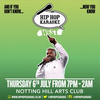 Hip Hop Karaoke West at Notting Hill Arts Club on Thursday 6th July 2017