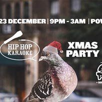 Hip-Hop Karaoke Xmas Party  at Prince of Wales on Saturday 23rd December 2017