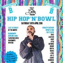 Hip Hop n Bowl at Bloomsbury Bowl on Saturday 30th April 2016
