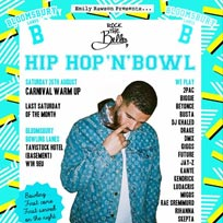 Hip Hop n Bowl at Bloomsbury Bowl on Saturday 26th August 2017