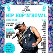 Hip Hop n Bowl at Bloomsbury Bowl on Saturday 24th June 2017
