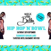 Hip Hop N Bowl at Bloomsbury Bowl on Saturday 30th September 2017