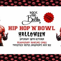 Hip Hop N Bowl at Bloomsbury Bowl on Saturday 28th October 2017