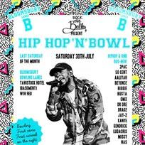 Hip Hop n Bowl at Bloomsbury Bowl on Saturday 30th July 2016