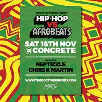 Hip-Hop vs Afrobeats at Concrete on Saturday 16th November 2019