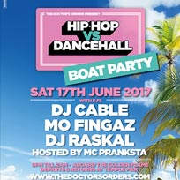 Hip Hop vs Dancehall - Boat Party at Temple Pier on Saturday 17th June 2017