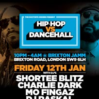 Hip-Hop vs Dancehall at Brixton Jamm on Friday 12th January 2018
