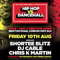 Hip Hop vs DanceHall at Brixton Jamm on Friday 10th August 2018