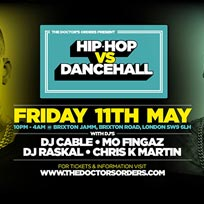 Hip Hop vs Dancehall at Brixton Jamm on Friday 11th May 2018