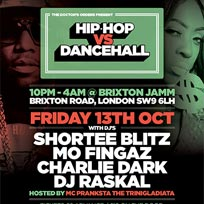 Hip-Hop vs Dancehall at Brixton Jamm on Friday 13th October 2017