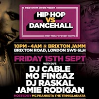 Hip Hop vs Dancehall at Brixton Jamm on Friday 15th September 2017