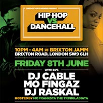Hip Hop vs Dancehall at Brixton Jamm on Friday 8th June 2018