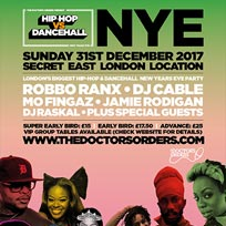 Hip Hop vs Dancehall NYE at Secret Location on Sunday 31st December 2017