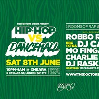 Hip-Hop vs Dancehall at Omeara on Saturday 8th June 2019