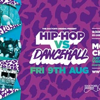 Hip Hop vs Dancehall East at Trapeze on Friday 9th August 2019