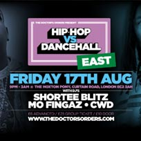 Hip Hop vs DanceHall at The Hoxton Pony on Friday 17th August 2018