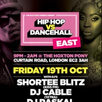 Hip Hop vs DanceHall at The Hoxton Pony on Friday 19th October 2018