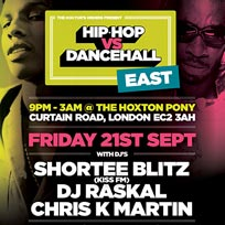 Hip Hop vs DanceHall at The Hoxton Pony on Friday 21st September 2018