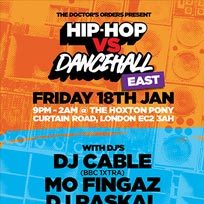 Hip Hop vs DanceHall at The Hoxton Pony on Friday 18th January 2019