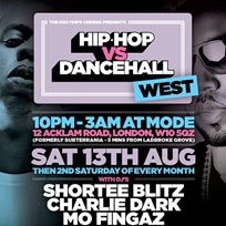 Hip Hop vs Dancehall West at Mode on Saturday 13th August 2016