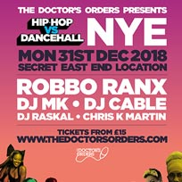 Hip Hop vs DanceHall NYE at Secret Location on Monday 31st December 2018