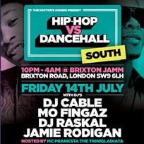 Hip Hop vs Dancehall South at Brixton Jamm on Friday 14th July 2017