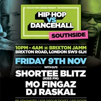 Hip Hop vs DanceHall at Brixton Jamm on Friday 9th November 2018
