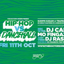 Hip-Hop vs Dancehall at Trapeze on Friday 11th October 2019