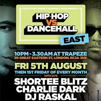 Hip Hop vs Dancehall East at Trapeze on Friday 5th August 2016