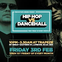 Hip Hop vs Dancehall at Trapeze on Friday 3rd February 2017